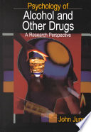 Psychology of Alcohol and Other Drugs