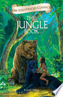 The Jungle Book : Om Illustrated Classics