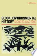 Global Environmental History  10 000 BC to AD 2000
