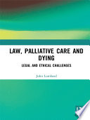 Law  Palliative Care and Dying