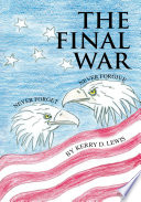 The Final War : all of our governing bodies. they predicted...