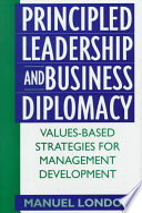 Principled Leadership and Business Diplomacy
