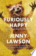 Furiously Happy Book PDF