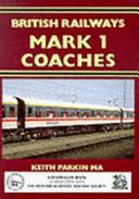 British Railway's Mark 1 Coaches