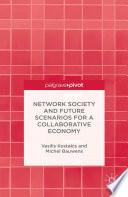 Network Society and Future Scenarios for a Collaborative Economy