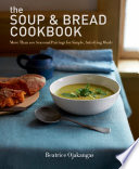 The Soup   Bread Cookbook