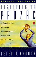. Listening to Prozac .