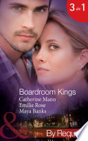 Boardroom Kings: Bossman's Baby Scandal / Executive's Pregnancy Ultimatum / Billionaire's Contract Engagement (Mills & Boon By Request) (Kings of the Boardroom, Book 1)