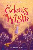 Eden s Wish
