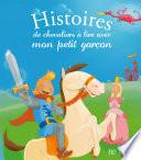 Histoires de chevaliers    lire avec mon petit gar  on