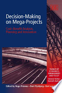 Decision making on Mega projects