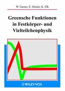 Greensche Funktionen in Festkörper- und Vielteilchenphysik