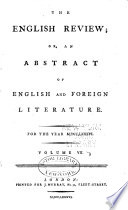 The English Review  Or  An Abstract of English and Foreign Literature