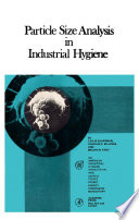Particle Size Analysis in Industrial Hygiene