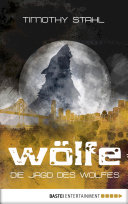 Die Jagd des Wolfes