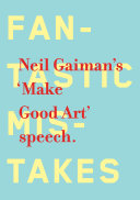 Make Good Art : address at philadelphia's university of the...