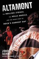 Altamont Details Celebrated Rock Journalist Joel