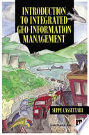 Introduction to Integrated Geo information Management