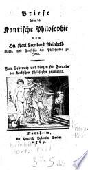 Karl Leonhard Reinholds Briefe über die Kantische Philosophie