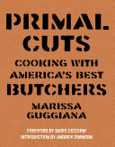 Primal Cuts Renaissance Turned Progressive Meat Cutters Into Culinary