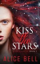 Kiss the Stars Book PDF