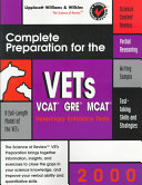 Complete Preparation for the VETs  VCAT  GRE  MCAT