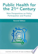 Public Health For The 21st Century