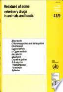 Residues of Some Veterinary Drugs in Animals and Foods
