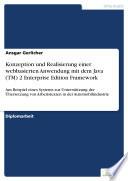 Konzeption und Realisierung einer webbasierten Anwendung mit dem Java (TM) 2 Enterprise Edition Framework