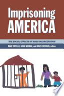 Imprisoning America