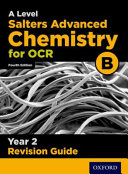 OCR a Level Salters  Advanced Chemistry Year 2 Revision Guide