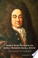 Noble Strategies in an Early Modern Small State