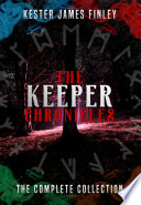 The Keeper Chronicles The Complete Collection Books 1 5