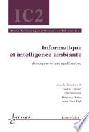 Informatique et intelligence ambiante   des capteurs aux applications  Trait   Informatique et Syst  mes d Information  IC2