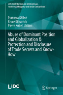 Abuse of Dominant Position and Globalization & Protection and Disclosure of Trade Secrets and Know-How