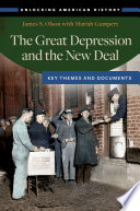 The Great Depression and the New Deal  Key Themes and Documents
