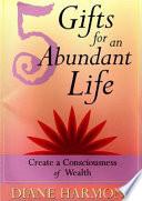 5 Gifts for an Abundant Life