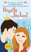Royally Jacked