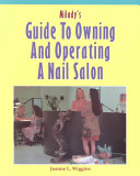 Milady s Guide to Owning and Operating a Nail Salon