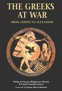The Greeks at War
