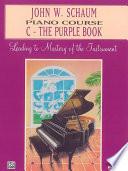 John W Schaum Piano Course C The Purple Book