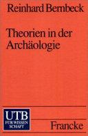 Theorien in der Archäologie