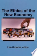 The Ethics of the New Economy