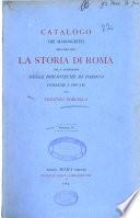 Catalogo dei manoscritti riguardanti la storia di Roma  che si conservano nelle biblioteche di Padova