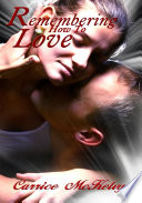 Remembering How To Love : Erotic Romance