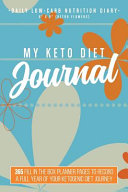 My Keto Diet Journal Daily Low Carb Nutrition Diary 6 X 9 Retro Flowers
