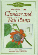 Manual of Climbers and Wall Plants Providing Details For All The