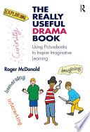 The Really Useful Drama Book book
