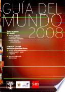 Guia Del Mundo 2008  Guide to the World 2008