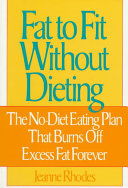 Fat To Fit Without Dieting
